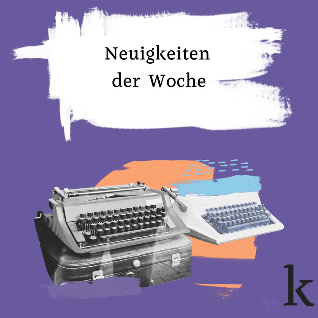 Nachrichten der Woche KW5