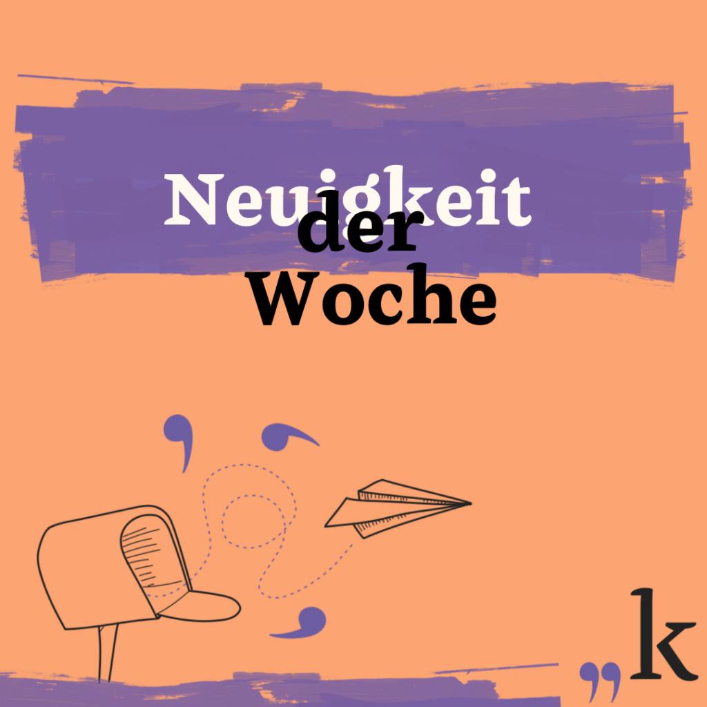 Nachrichtenüberblick KW 7