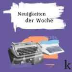 Nachrichtenüberblick KW 10