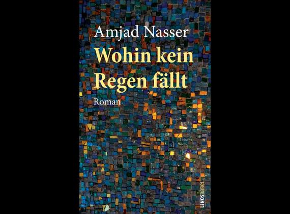 Amjad Nasser: Wohin kein Regen fällt